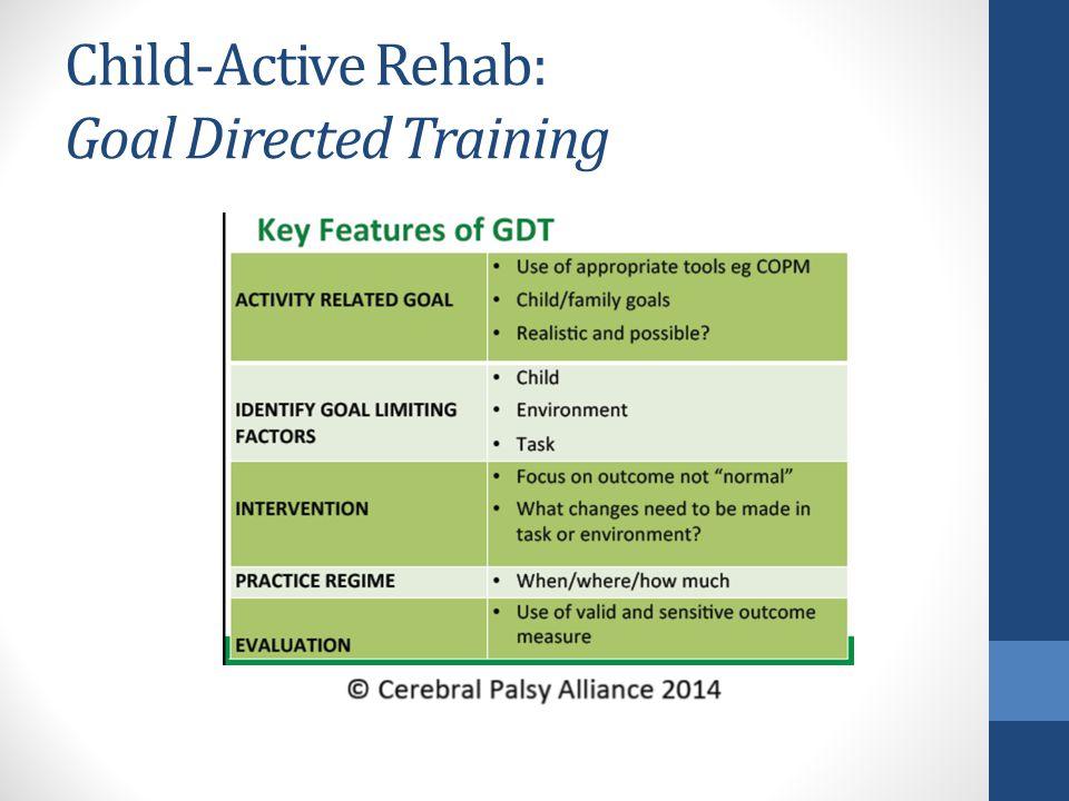 Child-Active Rehab: Goal Directed Training