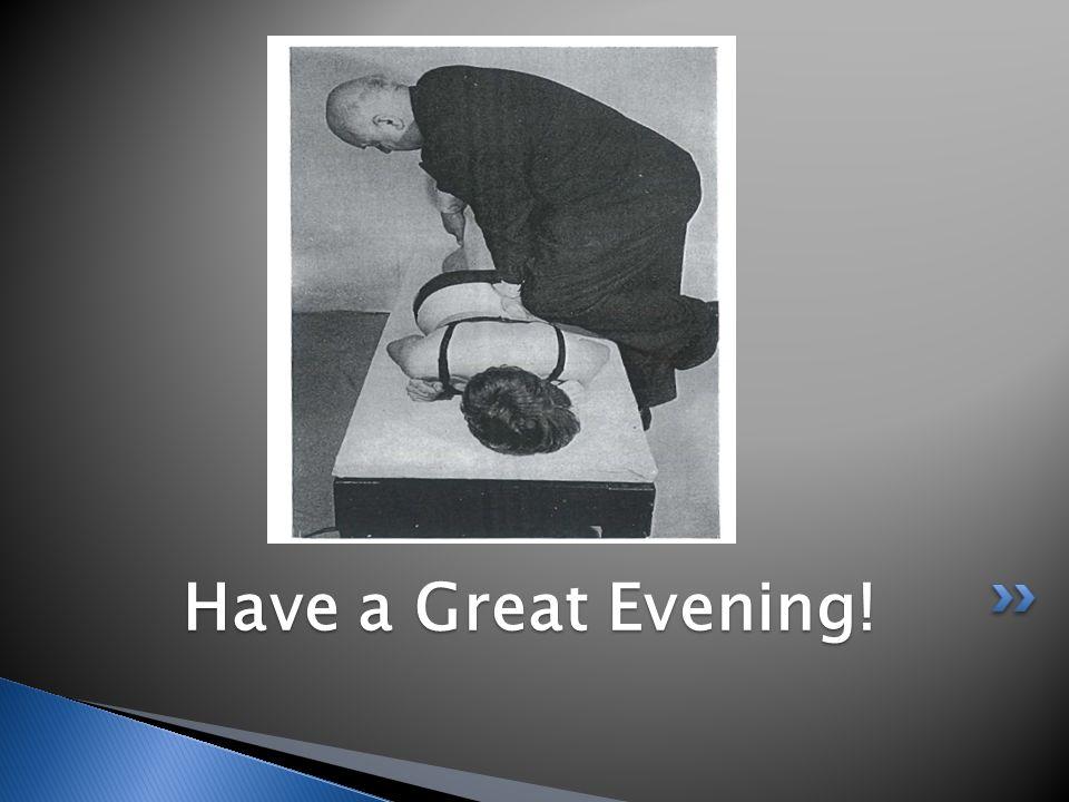 Have a Great Evening! Have a Great Evening!