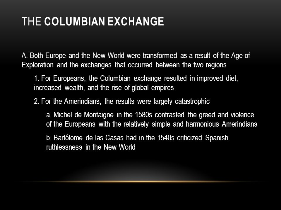 THE COLUMBIAN EXCHANGE A.