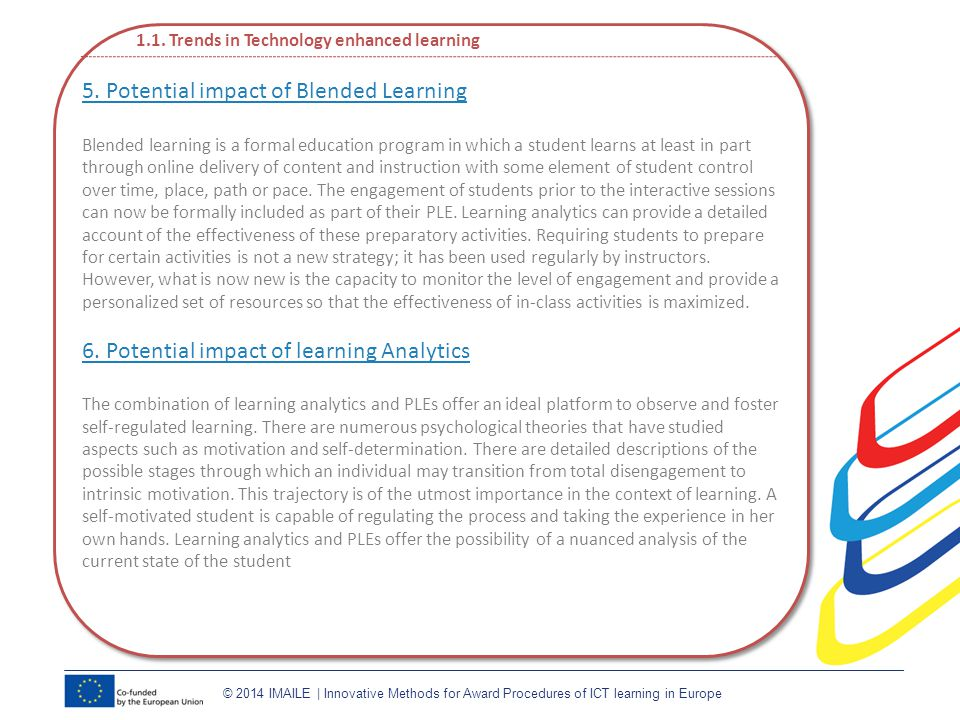 © 2014 IMAILE | Innovative Methods for Award Procedures of ICT learning in Europe 1.1.