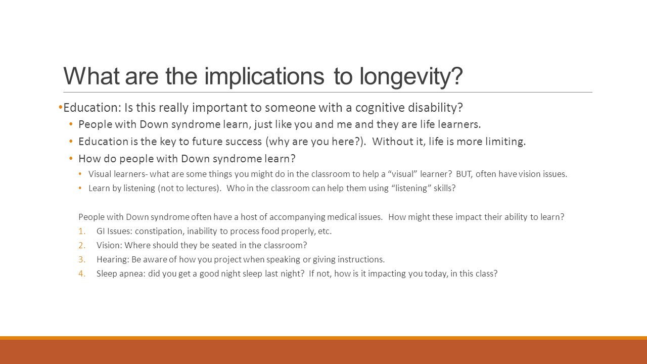 What are the implications to longevity.