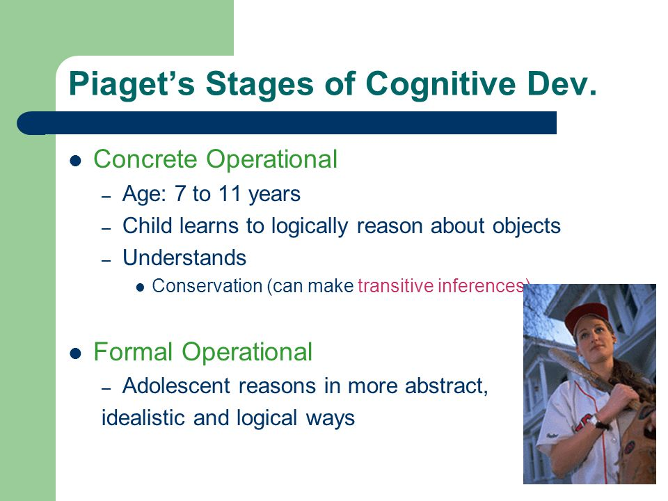 Piaget's Stages of Cognitive Dev.