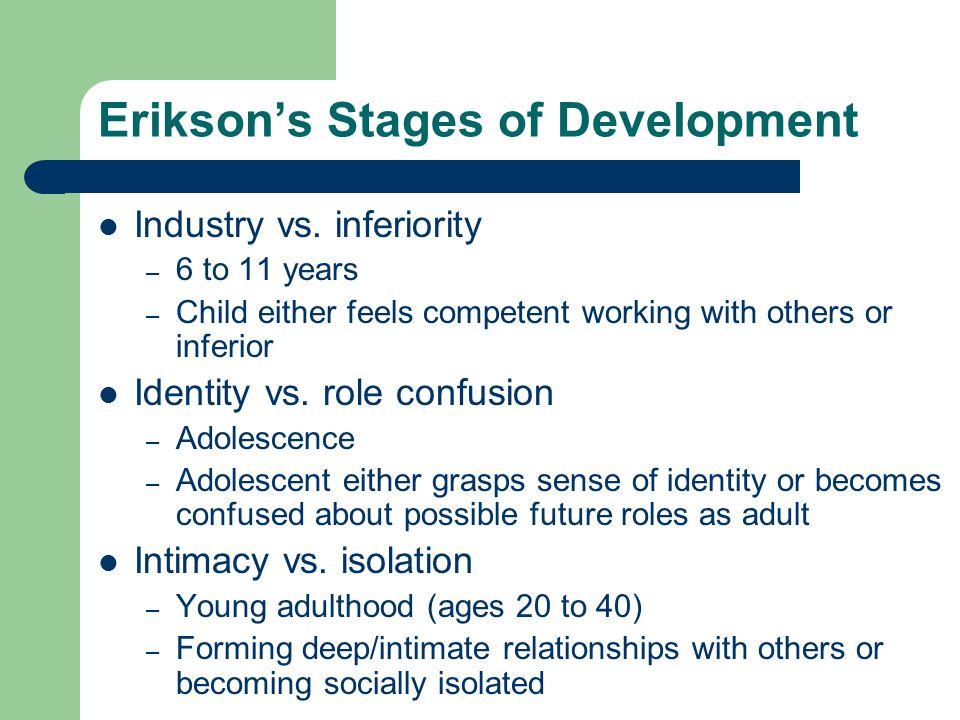 Erikson's Stages of Development Industry vs.