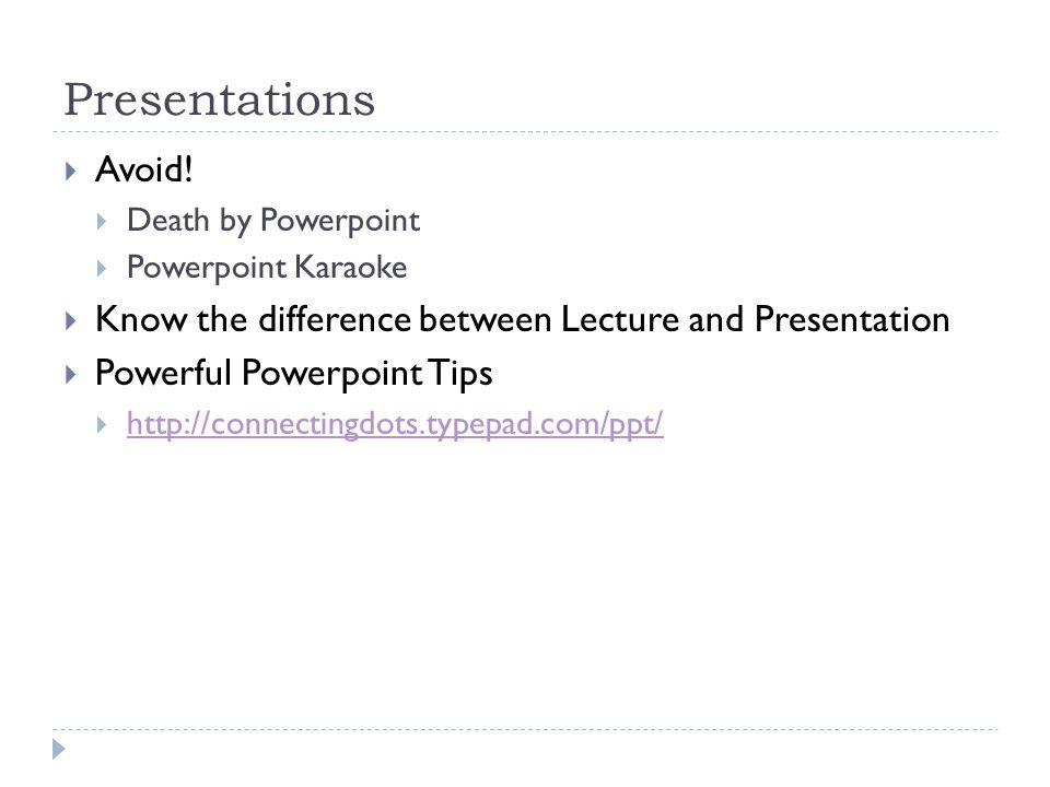 Presentations  Avoid.