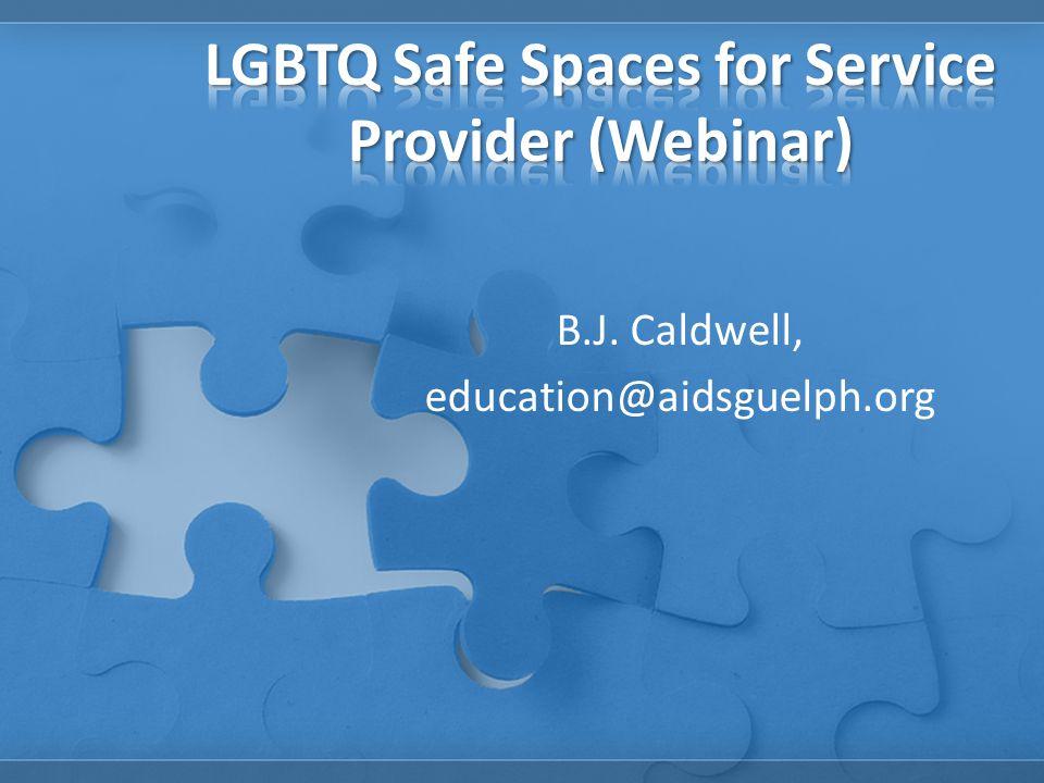 B.J. Caldwell, education@aidsguelph.org
