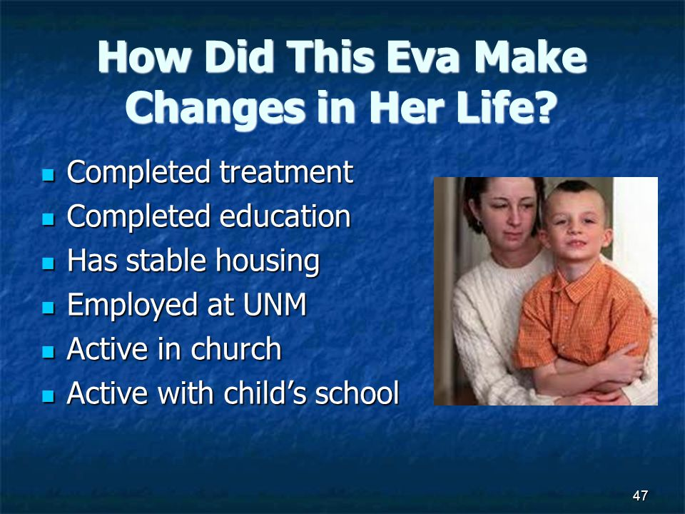 How Did This Eva Make Changes in Her Life.