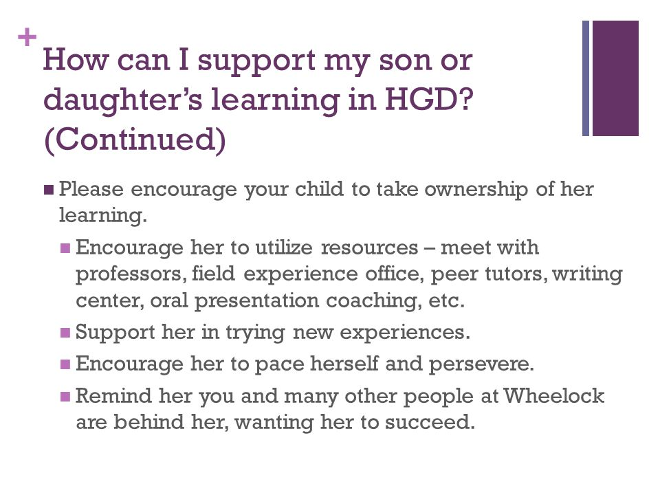 + How can I support my son or daughter's learning in HGD.