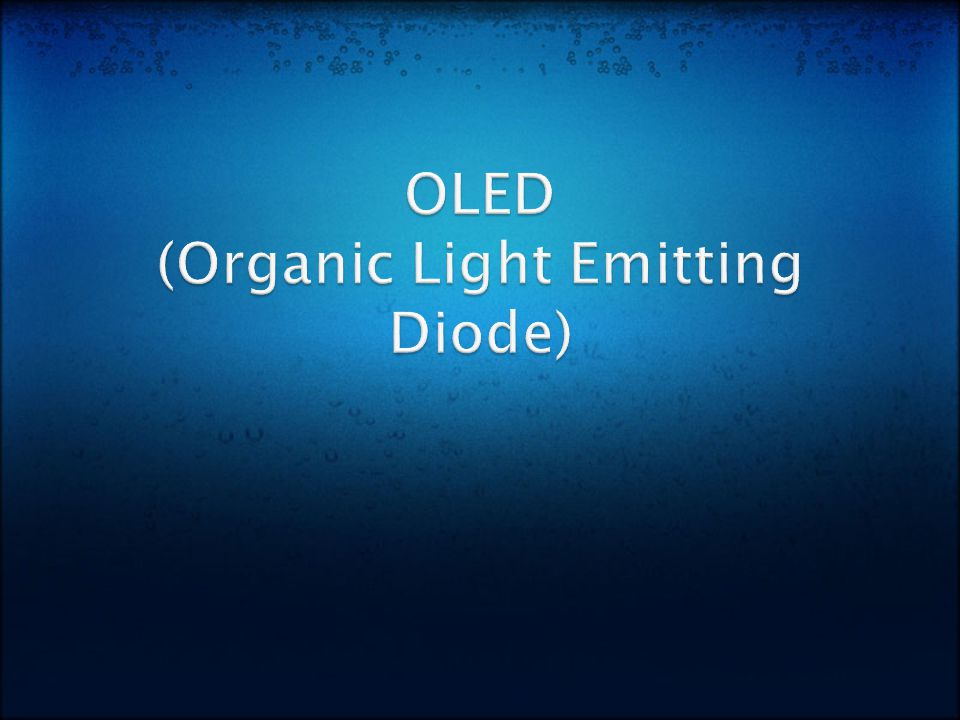 OLED - Organic Light Emitting Diode An OLED consists of an emissive organic material, that when supplied with an electrical current, can produce a superior full-color flat panel display.