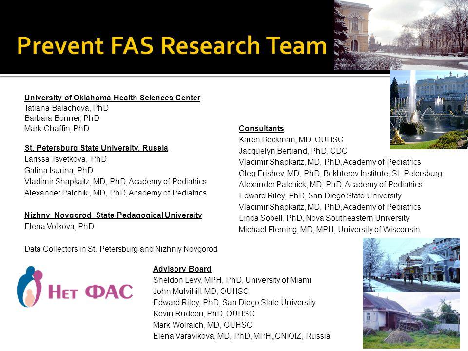 University of Oklahoma Health Sciences Center Tatiana Balachova, PhD Barbara Bonner, PhD Mark Chaffin, PhD St.