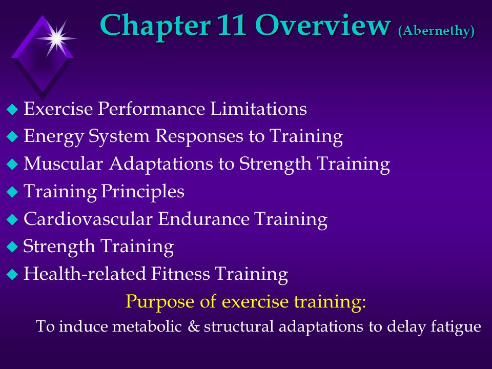 u Continuous Training: exercise w/o breaks u Table 11.4 (p.