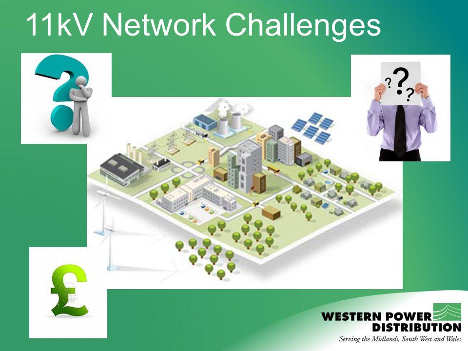 11kV Network Challenges