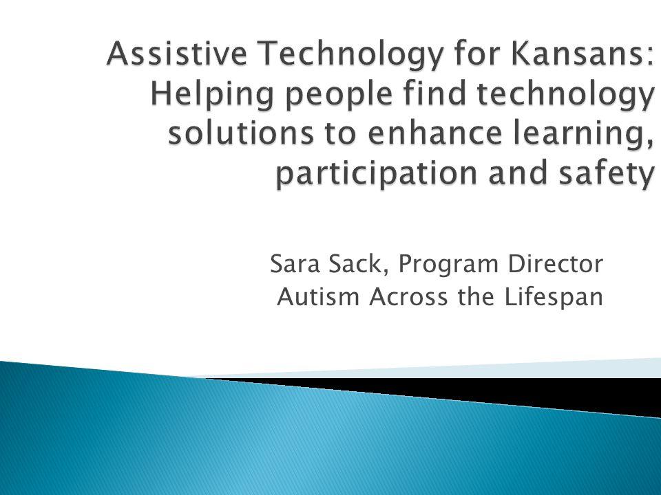 Sara Sack, Program Director Autism Across the Lifespan