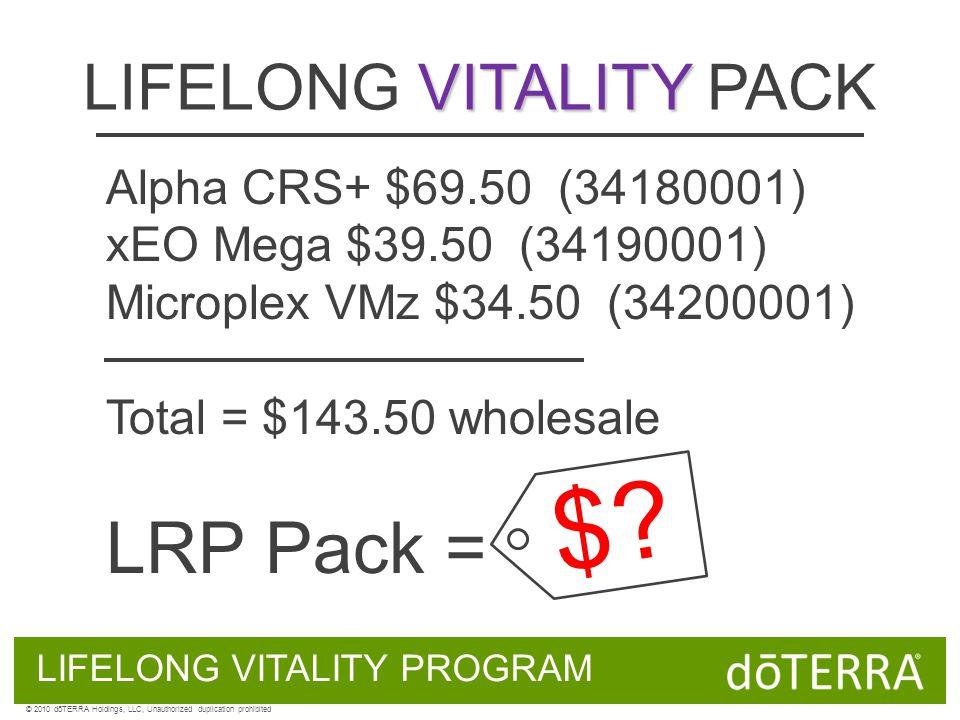 VITALITY LIFELONG VITALITY PACK Alpha CRS+ $69.50 (34180001) xEO Mega $39.50 (34190001) Microplex VMz $34.50 (34200001) Total = $143.50 wholesale LRP Pack = LIFELONG VITALITY PROGRAM $.
