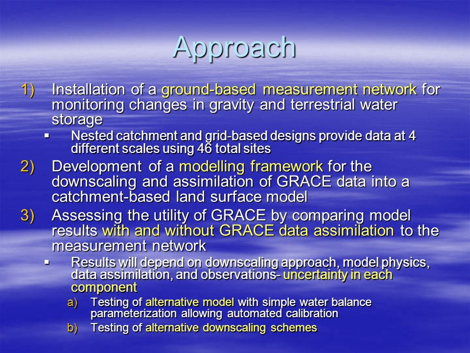 Approach 1)Installation of a ground-based measurement network for monitoring changes in gravity and terrestrial water storage  Nested catchment and g
