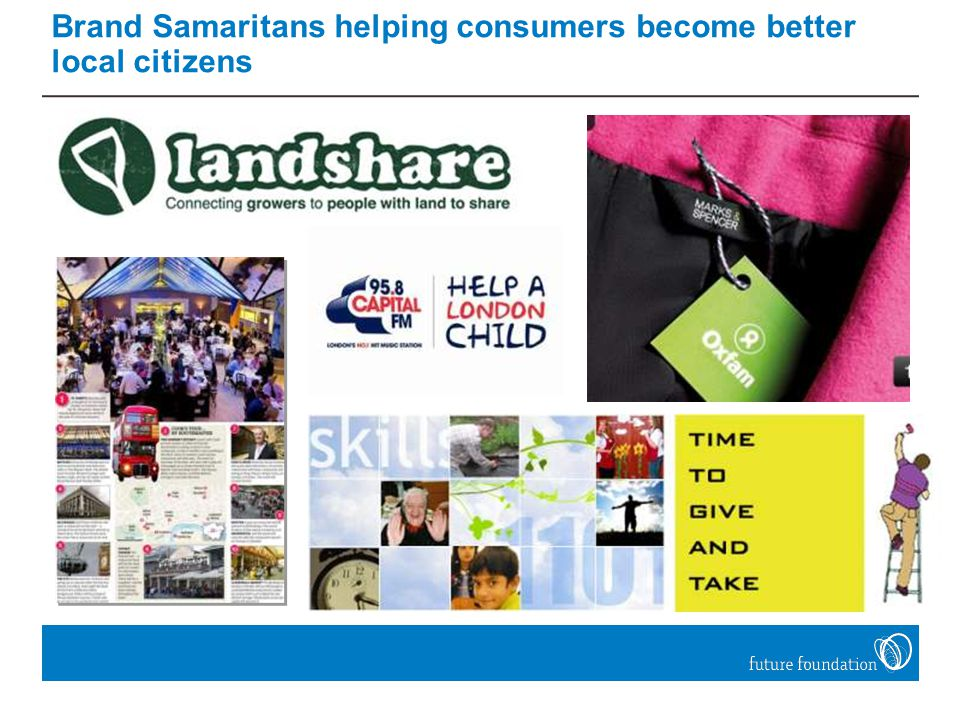 Brand Samaritans helping consumers become better local citizens