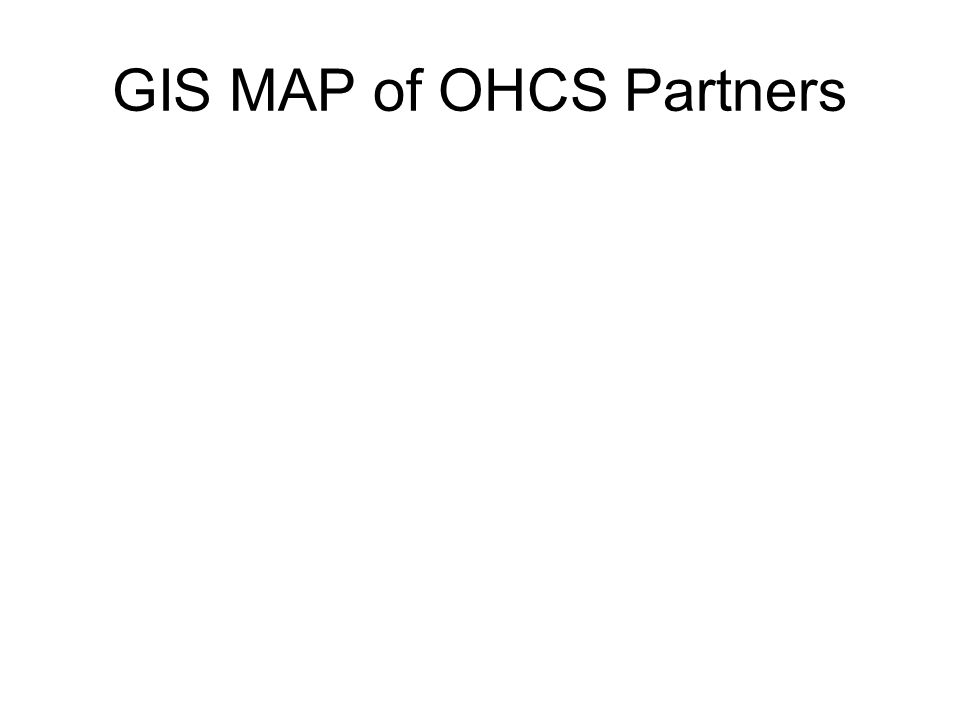 GIS MAP of OHCS Partners