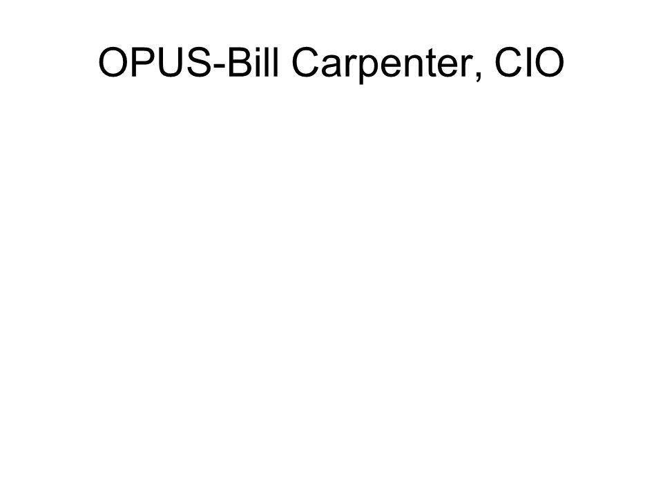 OPUS-Bill Carpenter, CIO