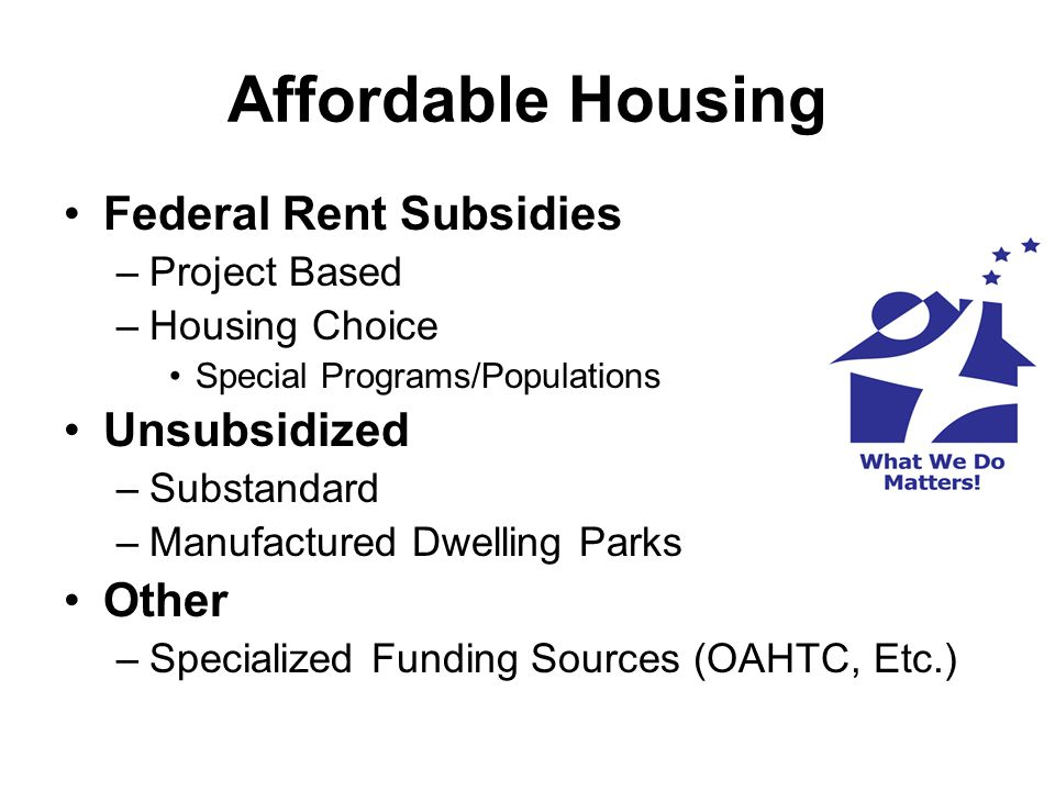 Public Housing Authorities Essential Services: Provide decent and safe housing and related programs to lower-income families and individuals throughout Oregon.