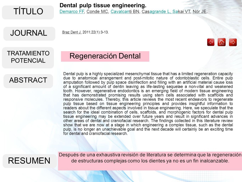 TÍTULO ABSTRACT RESUMEN Después de una exhaustiva revisión de literatura se determina que la regeneración de estructuras complejas como los dientes ya
