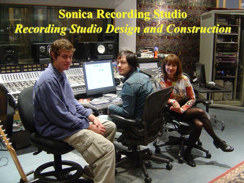 Sonica Recording Studio Recording Studio Design and Construction