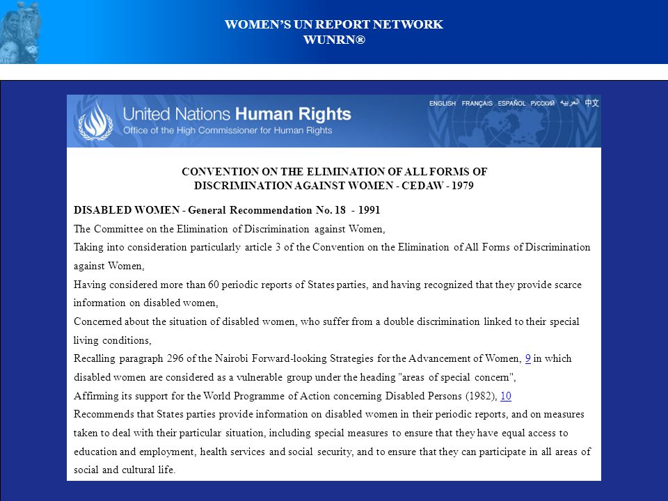 WOMEN'S UN REPORT NETWORK WUNRN® CONVENTION ON THE ELIMINATION OF ALL FORMS OF DISCRIMINATION AGAINST WOMEN - CEDAW - 1979 DISABLED WOMEN - General Recommendation No.