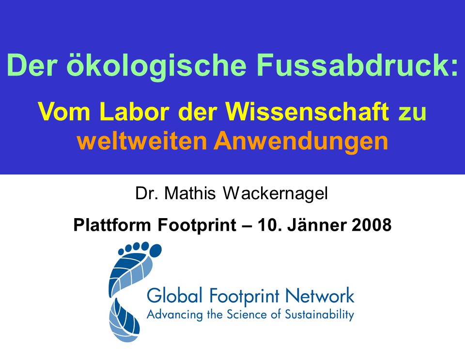 Dr. Mathis Wackernagel Plattform Footprint – 10.