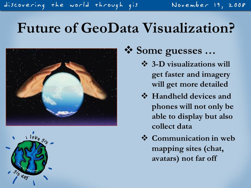 Future of GeoData Visualization.