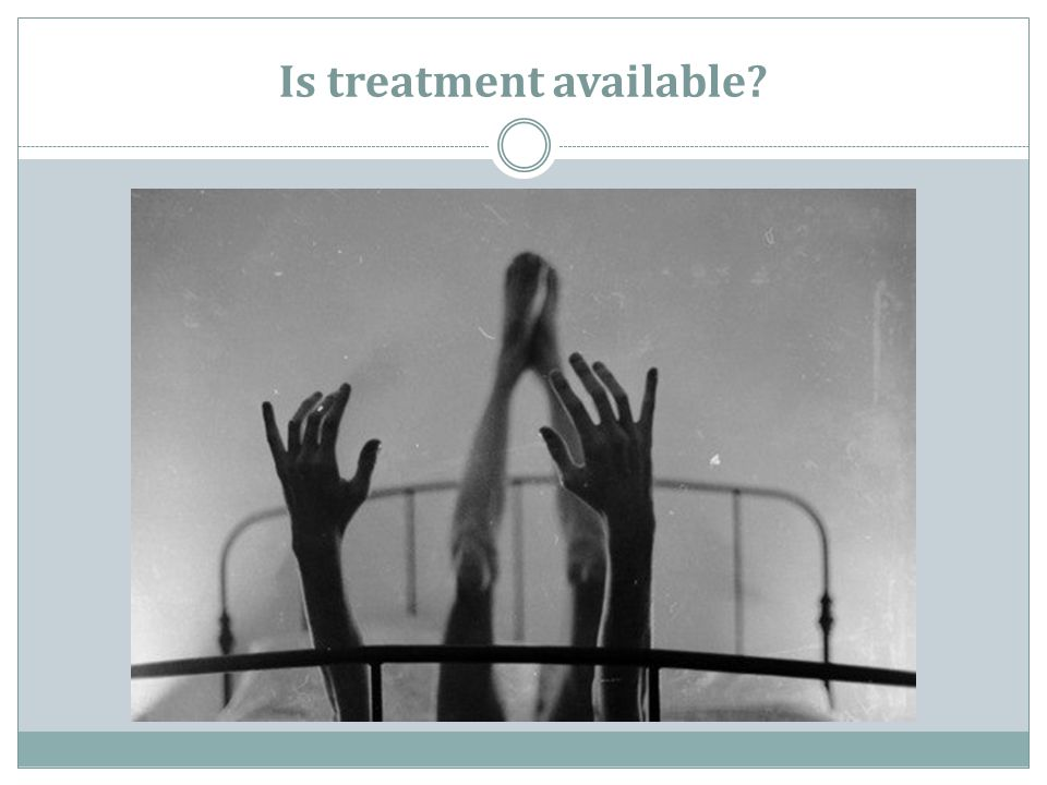 Is treatment available?
