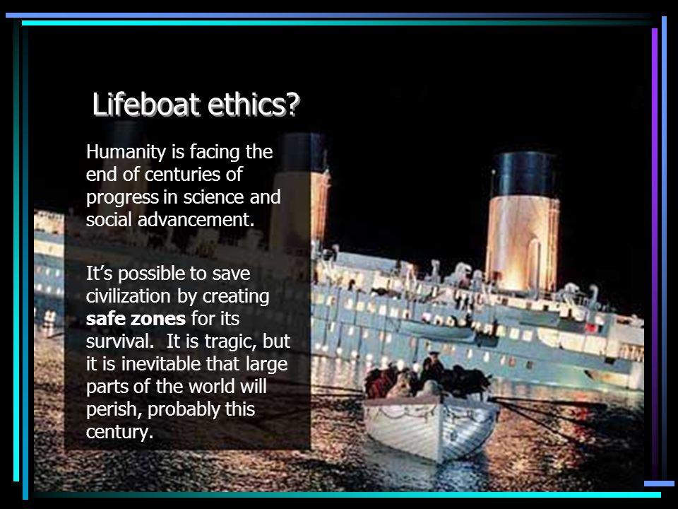 Lifeboat ethics.