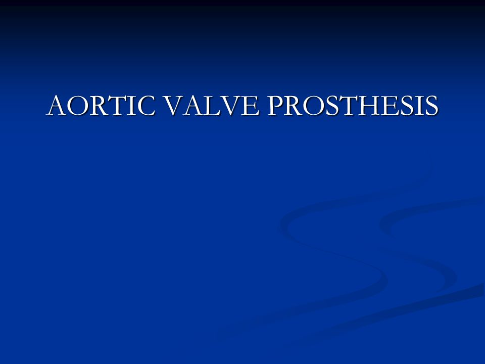 AORTIC VALVE PROSTHESIS