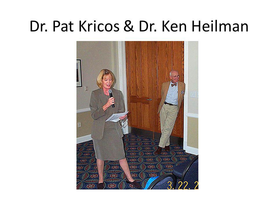 Dr. Pat Kricos & Dr. Ken Heilman