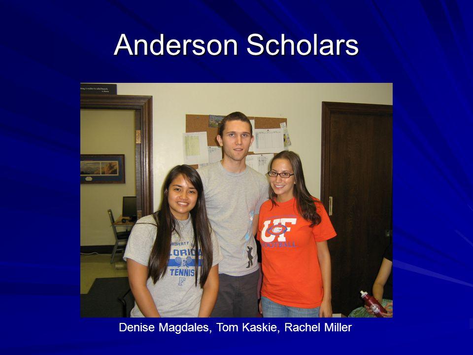 Anderson Scholars Denise Magdales, Tom Kaskie, Rachel Miller