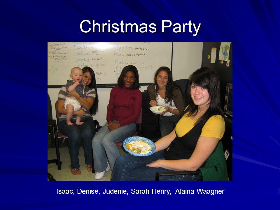 Christmas Party Isaac, Denise, Judenie, Sarah Henry, Alaina Waagner