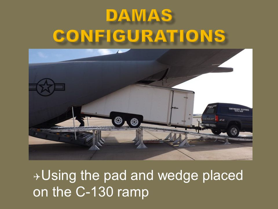  DAMAS placed on the C-17 cargo ramp