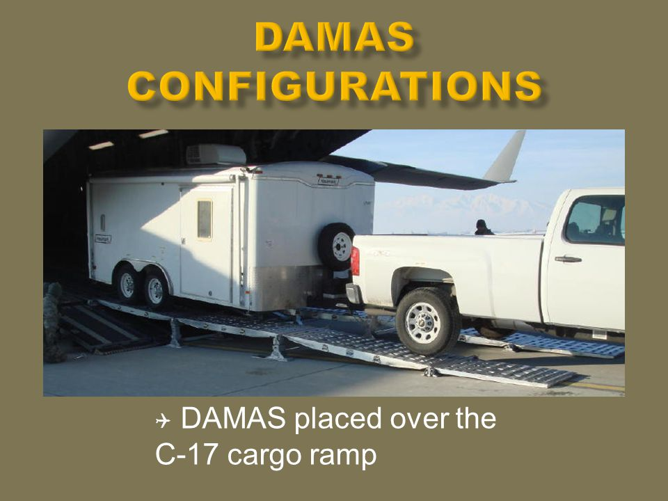  DAMAS placed over the C-17 cargo ramp