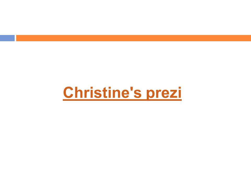 Christine s prezi