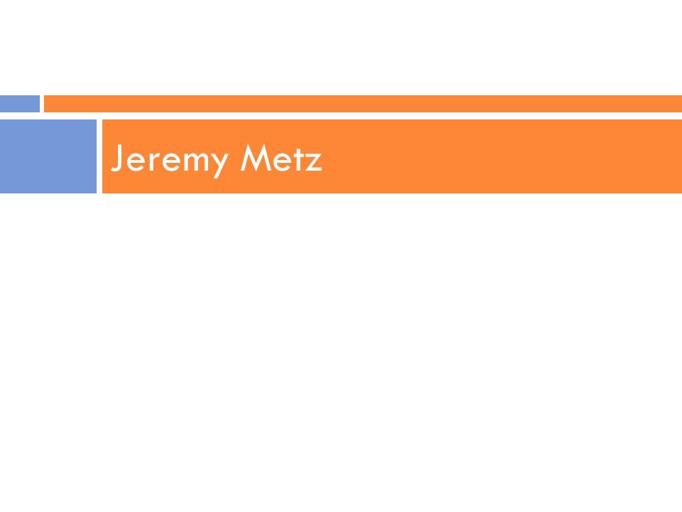 Jeremy Metz