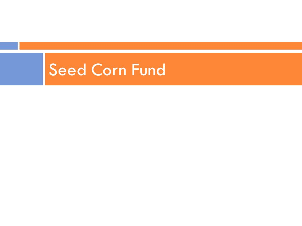 Seed Corn Fund