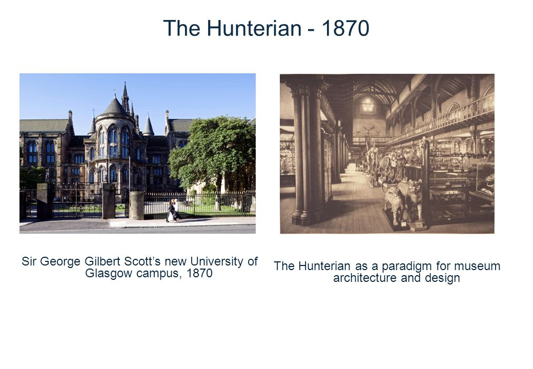 The Hunterian – 20thC Zoology Museum, Graham Kerr building, 1920s Hunterian Art Gallery and The Mackintosh House by William Whitfield,1980