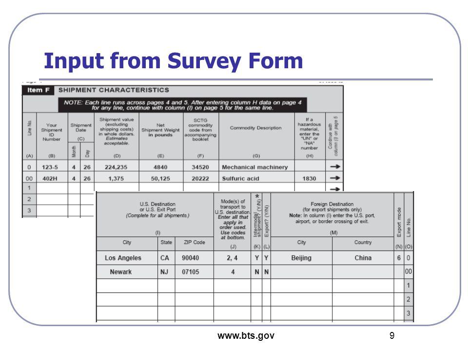 www.bts.gov 9 Input from Survey Form