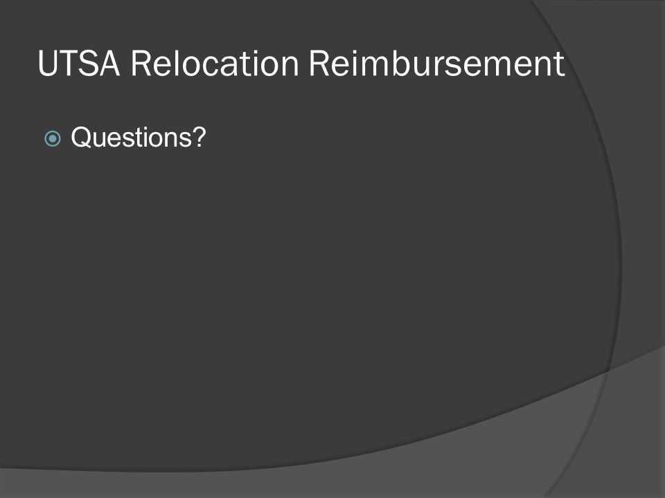 UTSA Relocation Reimbursement  Questions