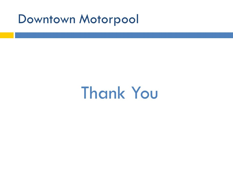 Thank You Downtown Motorpool
