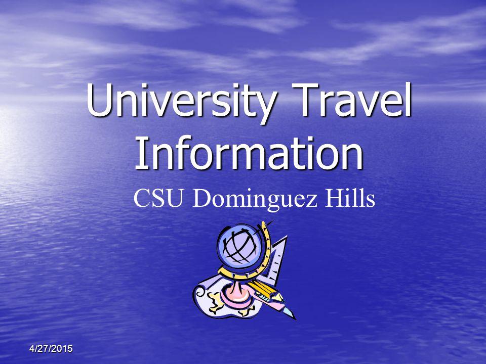 4/27/2015 University Travel Information CSU Dominguez Hills