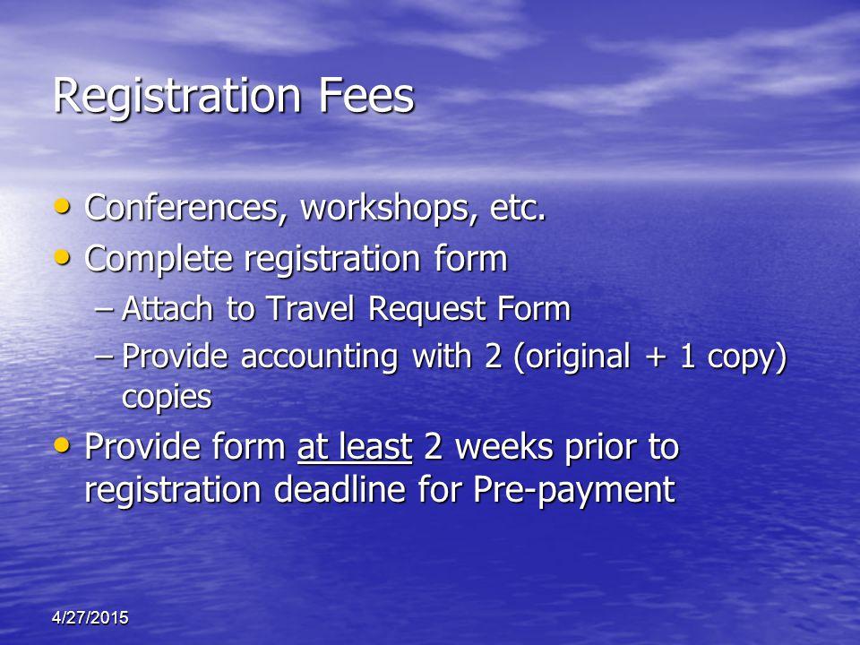 4/27/2015 Registration Fees Conferences, workshops, etc.