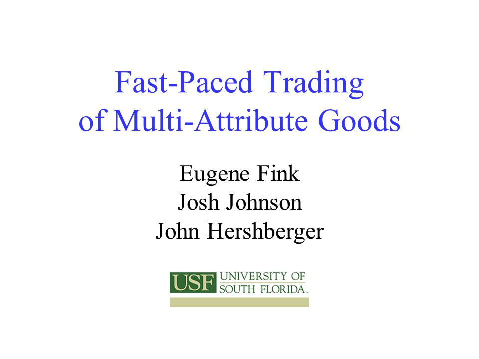 Summary General model for trading of multi-attribute goods Fast identification of matches between buy and sell orders