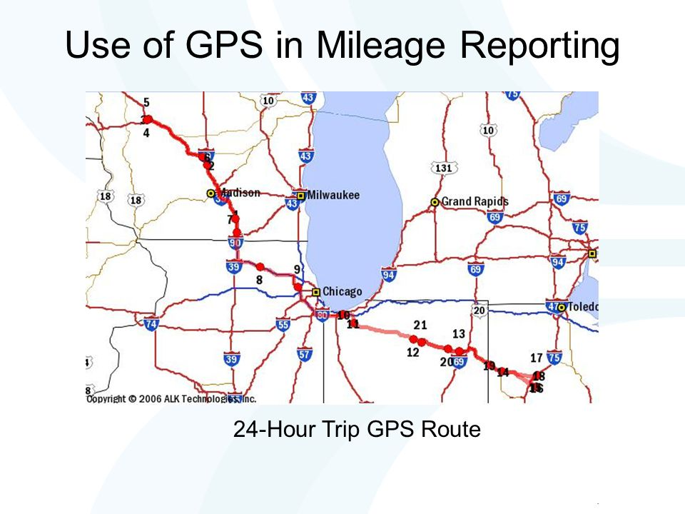 Use of GPS in Mileage Reporting 24-Hour Trip GPS Route