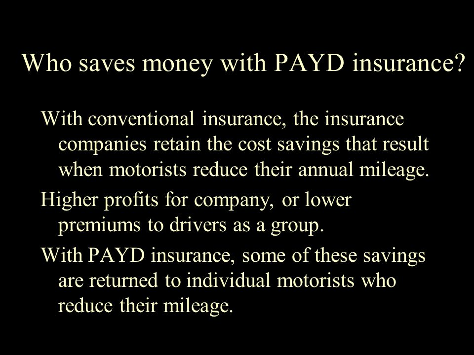 Who saves money with PAYD insurance.