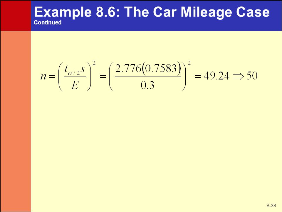 8-38 Example 8.6: The Car Mileage Case Continued