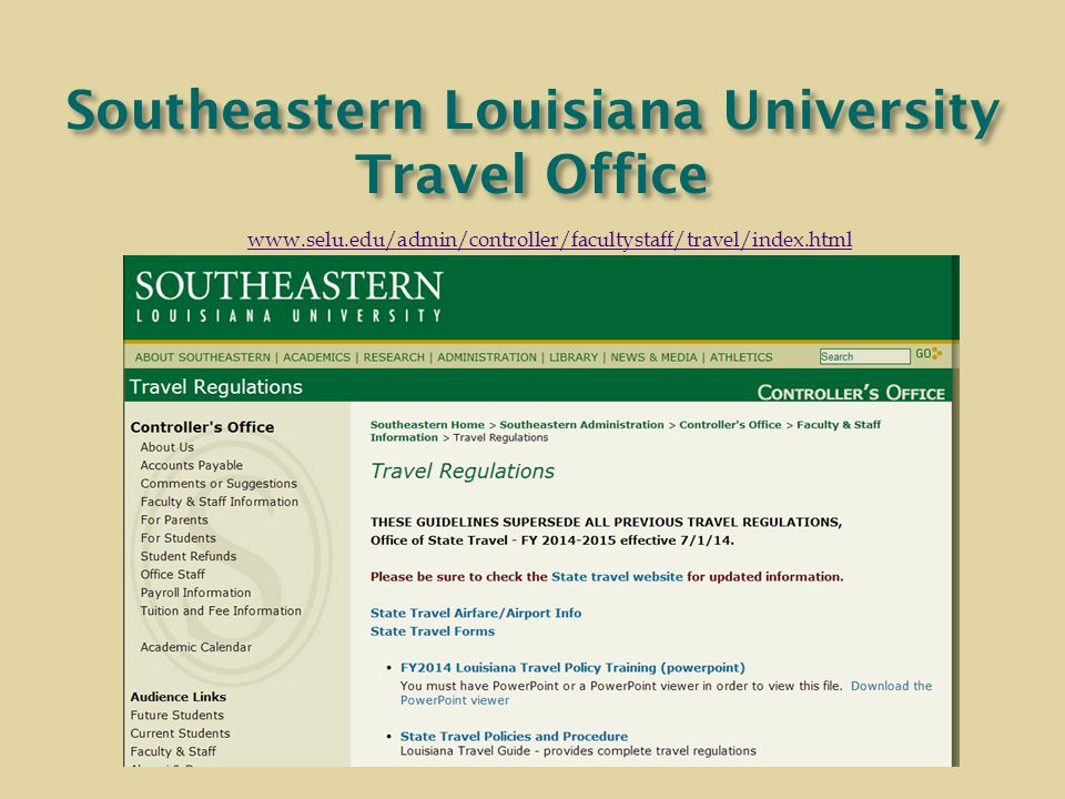 Southeastern Louisiana University Travel Office www.selu.edu/admin/controller/facultystaff/travel/index.html