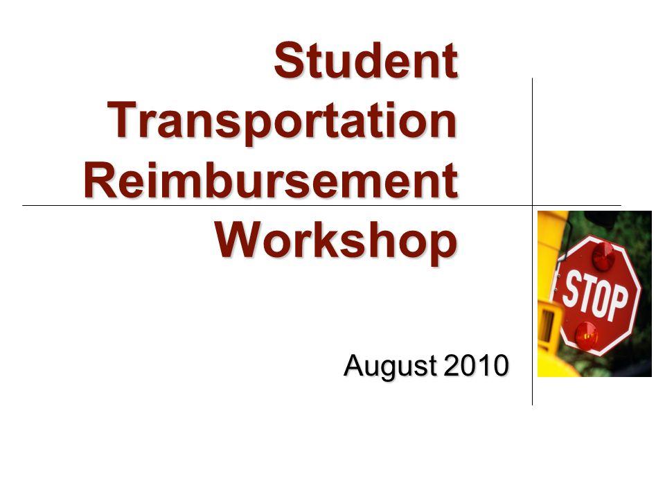 Student Transportation Reimbursement Workshop August 2010